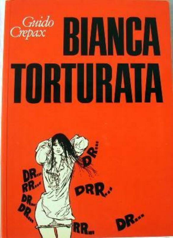 Guido Crepax - Bianca Torturata Comic Bild